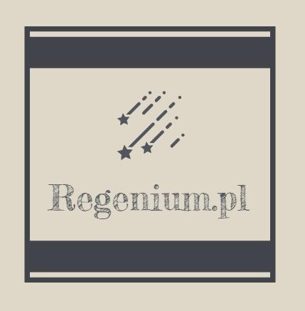 Regenium - baza wiedzy o skutecznych odżywkach i suplementach